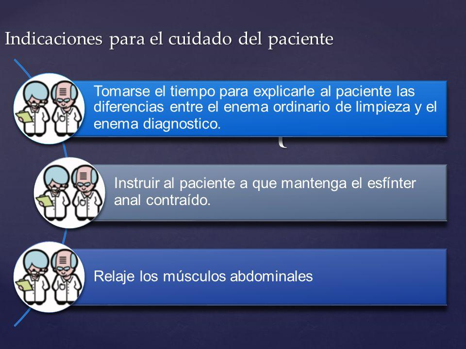 Indicaciones para el cuidado del paciente