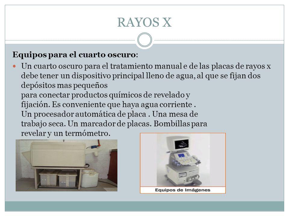 RAYOS X Equipos para el cuarto oscuro: