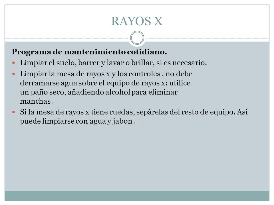 RAYOS X Programa de mantenimiento cotidiano.