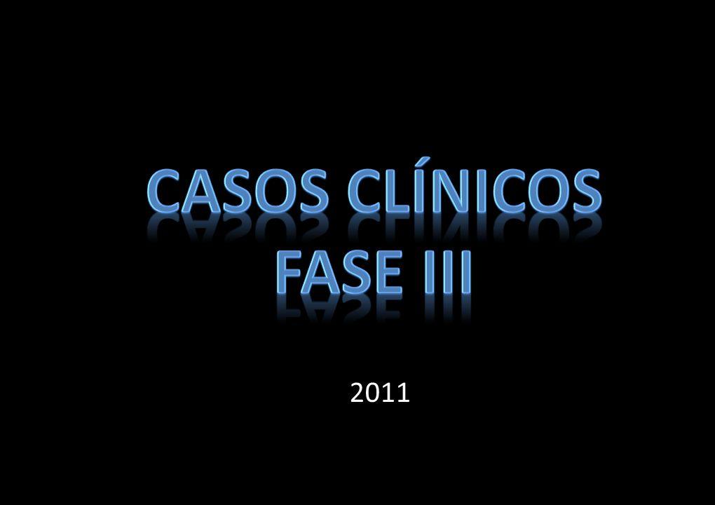 CASOS CLÍNICOS FASE III