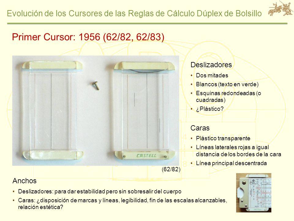 Primer Cursor: 1956 (62/82, 62/83) Deslizadores Caras Anchos