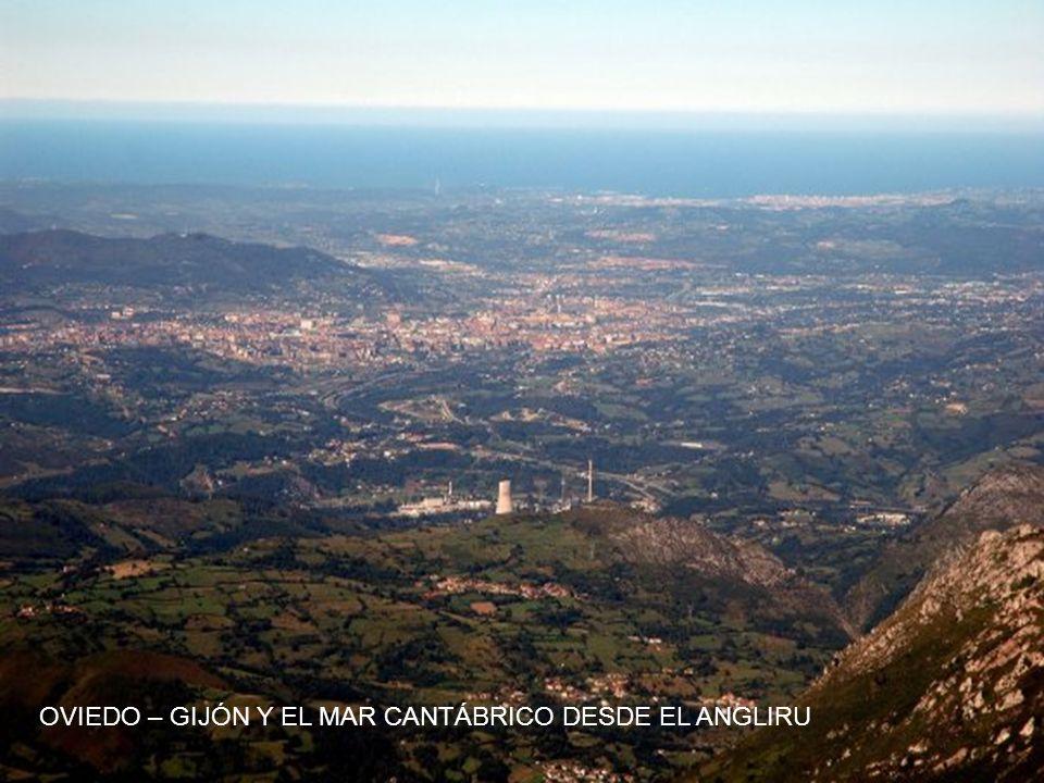 OVIEDO – GIJÓN Y EL MAR CANTÁBRICO DESDE EL ANGLIRU