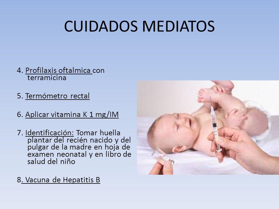 CUIDADOS MEDIATOS 4. Profilaxis oftalmica con terramicina