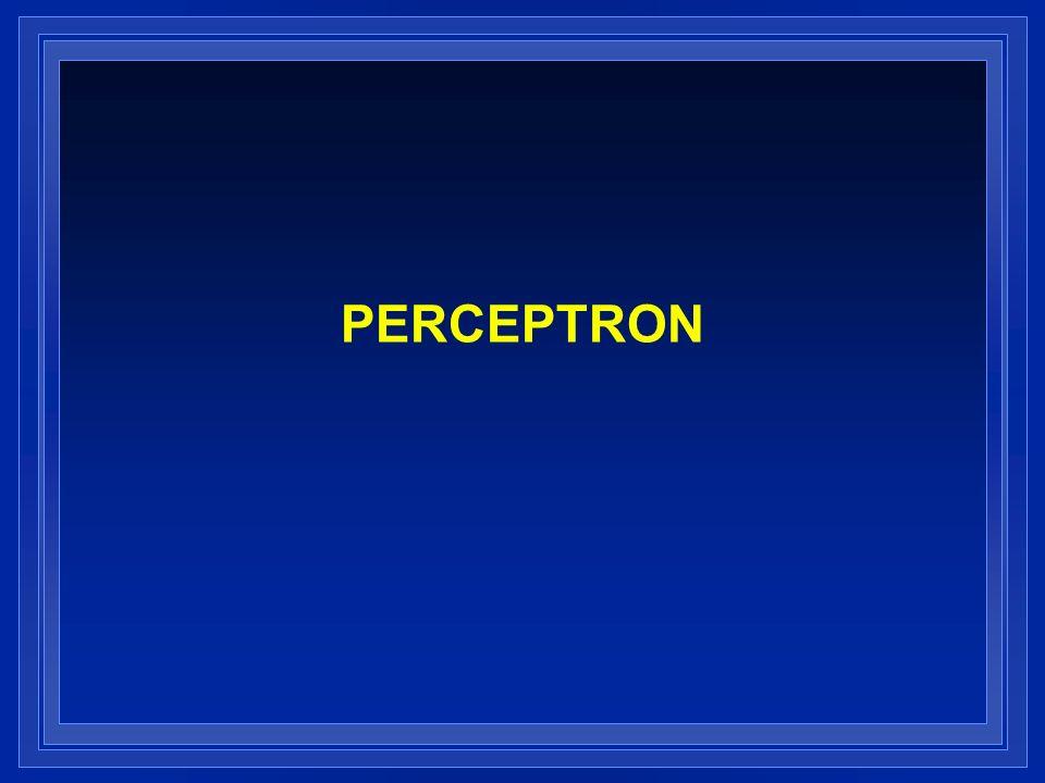 PERCEPTRON Inventado por Frank Rosenblatt a finales de los años 50.