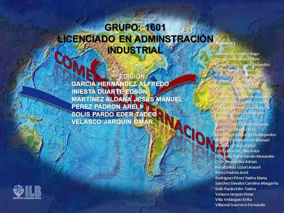 LICENCIADO EN ADMINSTRACIÓN INDUSTRIAL COMERCIO INTERNACIONAL