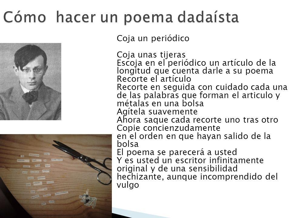 Cómo hacer un poema dadaísta