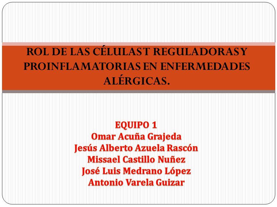 ROL DE LAS CÉLULAS T REGULADORAS Y PROINFLAMATORIAS EN ENFERMEDADES ALÉRGICAS.