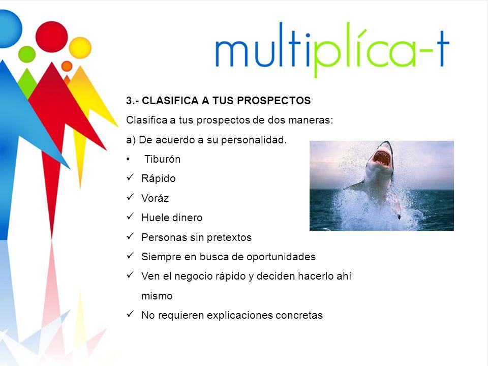 3.- CLASIFICA A TUS PROSPECTOS