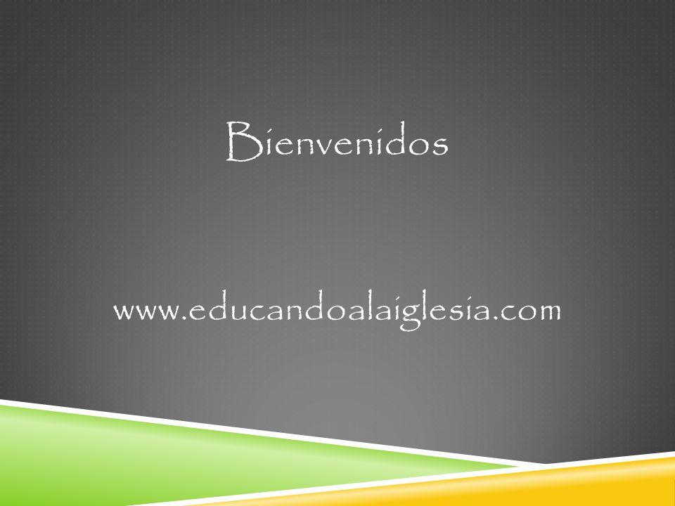 Bienvenidos www.educandoalaiglesia.com
