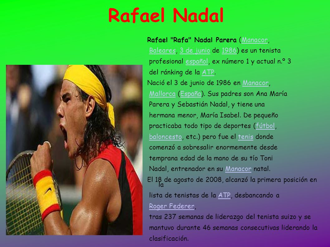 Rafael Nadal Rafael Rafa Nadal Parera (Manacor,