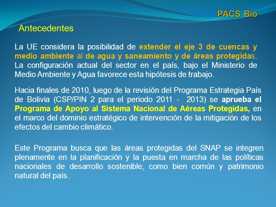 PACS Bio Antecedentes.