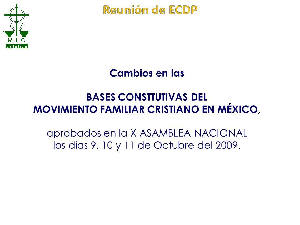 BASES CONSTTUTIVAS DEL MOVIMIENTO FAMILIAR CRISTIANO EN MÉXICO,
