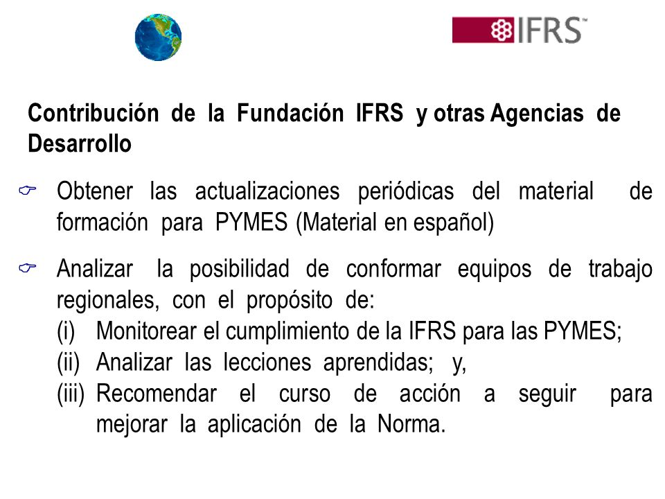 Contribución de la Fundación IFRS y otras Agencias de Desarrollo