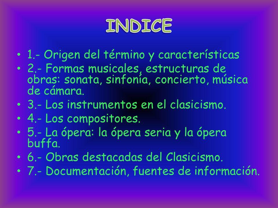 INDICE 1.- Origen del término y características