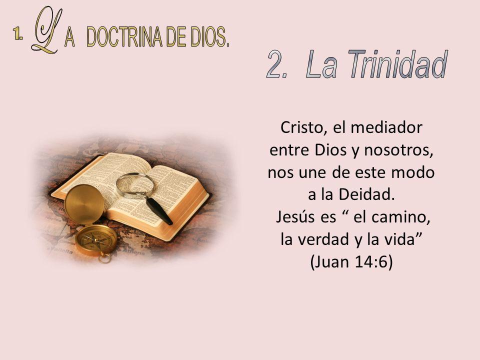 Jesús es el camino, la verdad y la vida (Juan 14:6)
