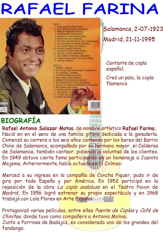RAFAEL FARINA BIOGRAFÍA Salamanca, 2-07-1923 Madrid, 21-11-1995
