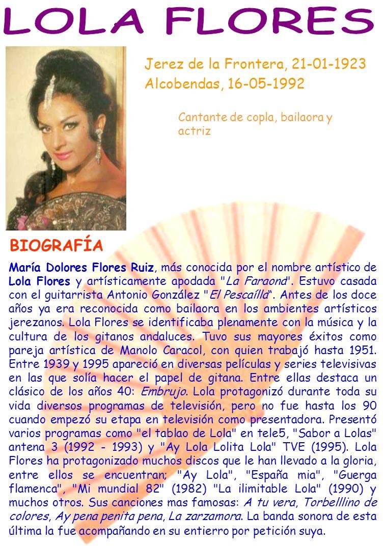 LOLA FLORES BIOGRAFÍA Jerez de la Frontera, 21-01-1923
