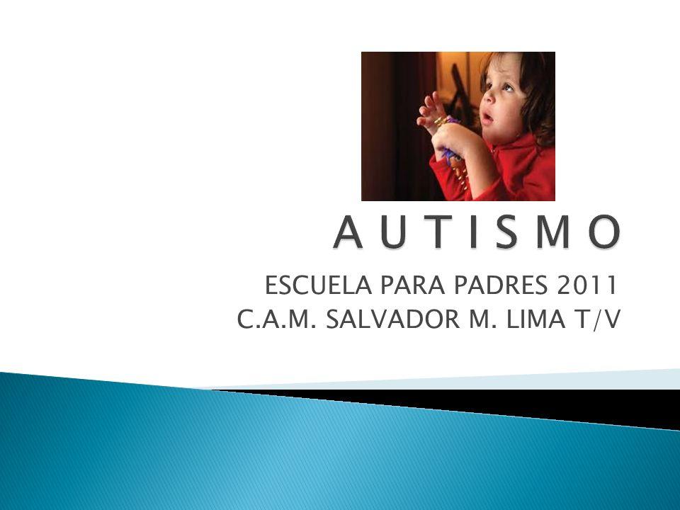 ESCUELA PARA PADRES 2011 C.A.M. SALVADOR M. LIMA T/V