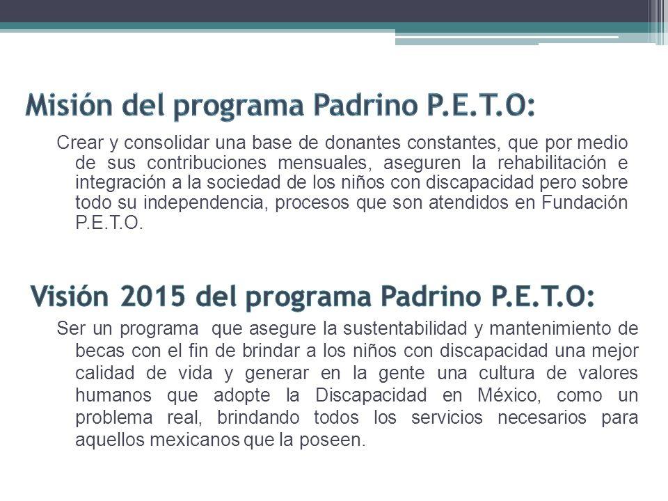 Misión del programa Padrino P.E.T.O: