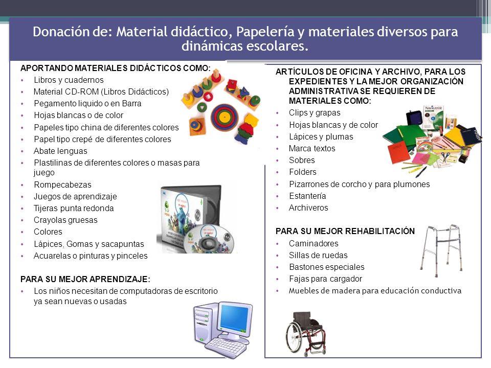 Donación de: Material didáctico, Papelería y materiales diversos para dinámicas escolares.