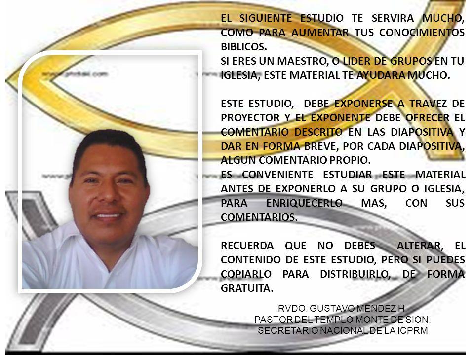 EL SIGUIENTE ESTUDIO TE SERVIRA MUCHO, COMO PARA AUMENTAR TUS CONOCIMIENTOS BIBLICOS.