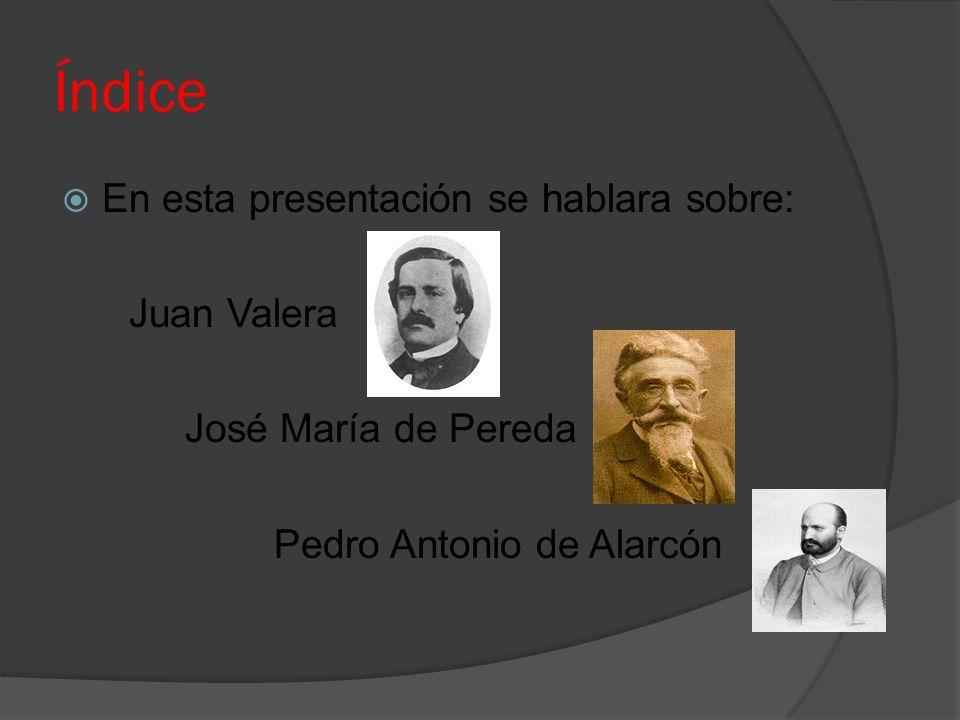 Índice En esta presentación se hablara sobre: Juan Valera