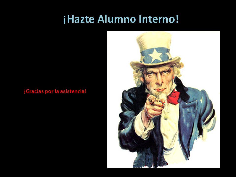 ¡Hazte Alumno Interno! ¡Gracias por la asistencia!