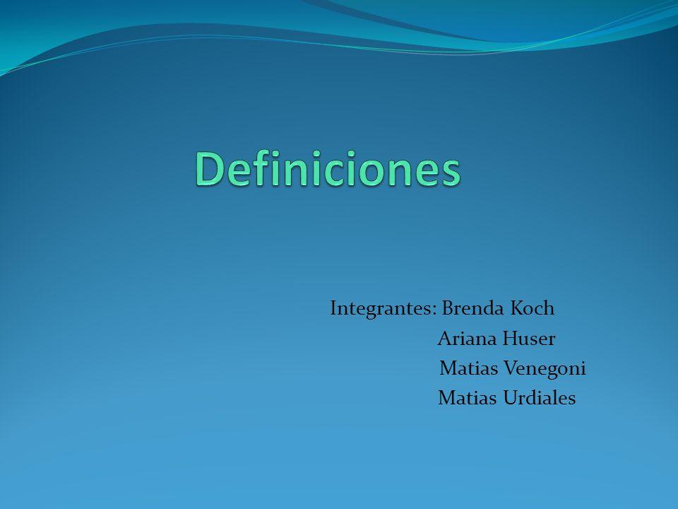 Integrantes: Brenda Koch
