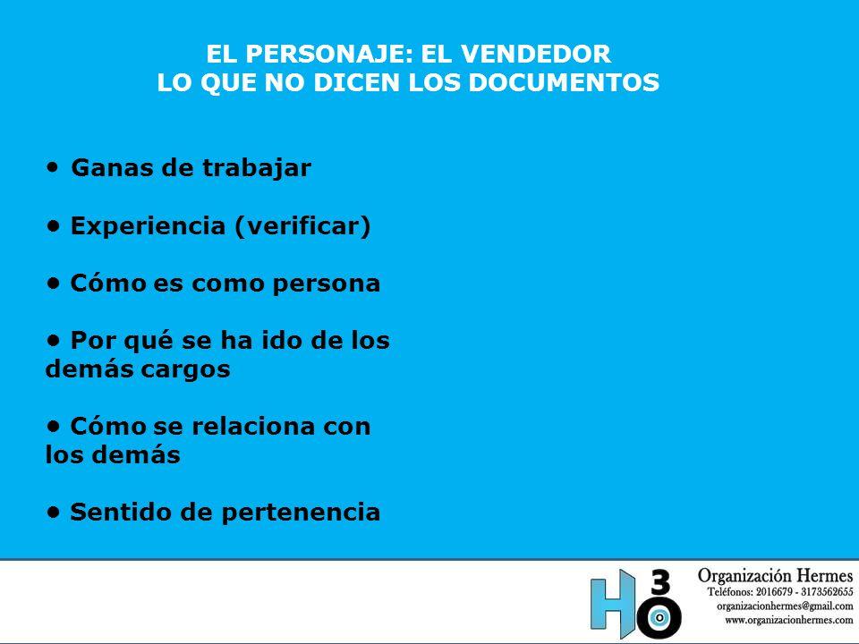 EL PERSONAJE: EL VENDEDOR LO QUE NO DICEN LOS DOCUMENTOS