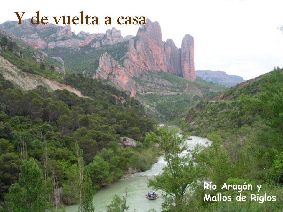 Y de vuelta a casa Río Aragón y Mallos de Riglos