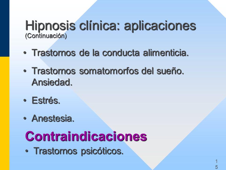Hipnosis clínica: aplicaciones (Continuación)