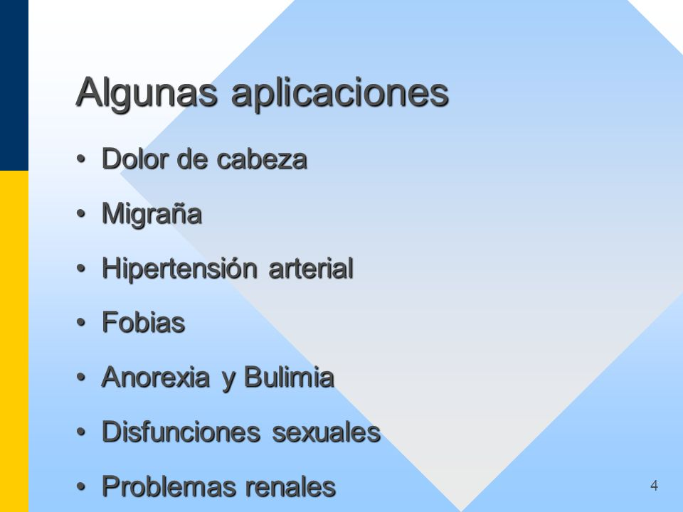 Algunas aplicaciones Dolor de cabeza Migraña Hipertensión arterial