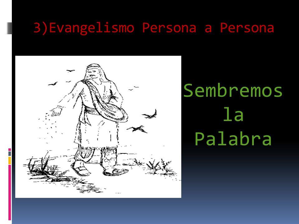 3)Evangelismo Persona a Persona