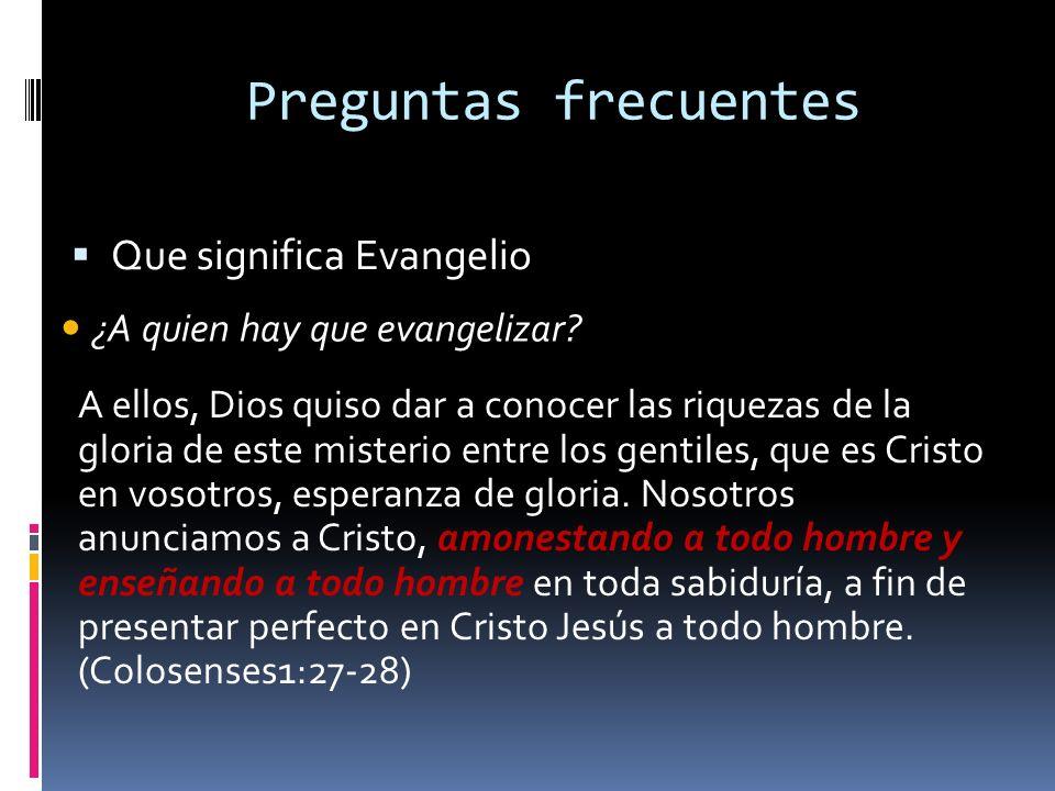 Preguntas frecuentes Que significa Evangelio