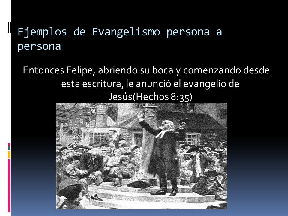 Ejemplos de Evangelismo persona a persona