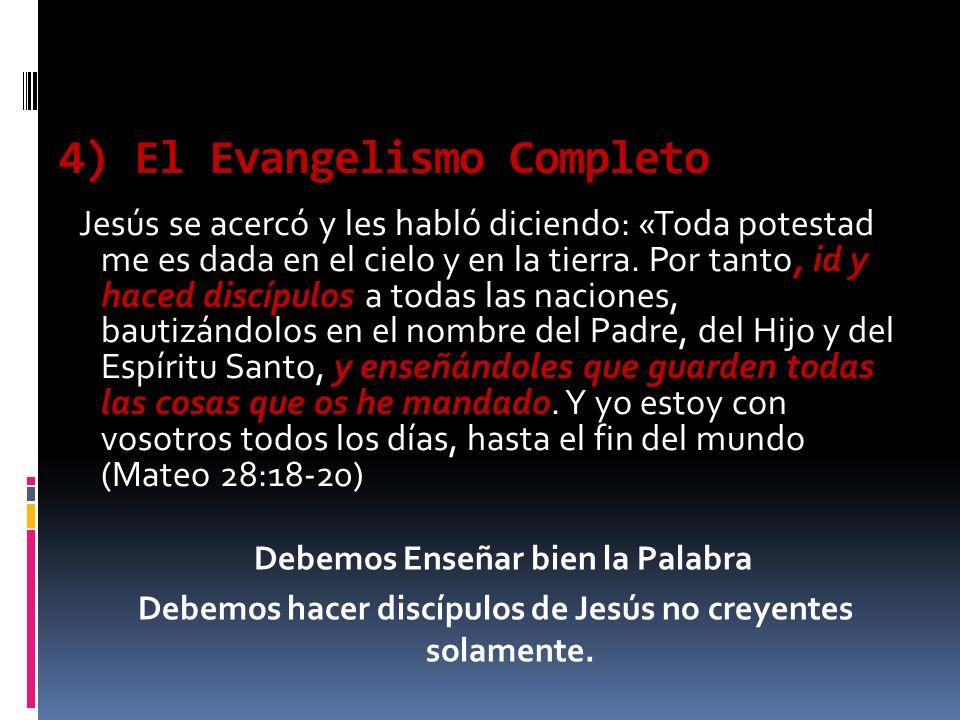 4) El Evangelismo Completo