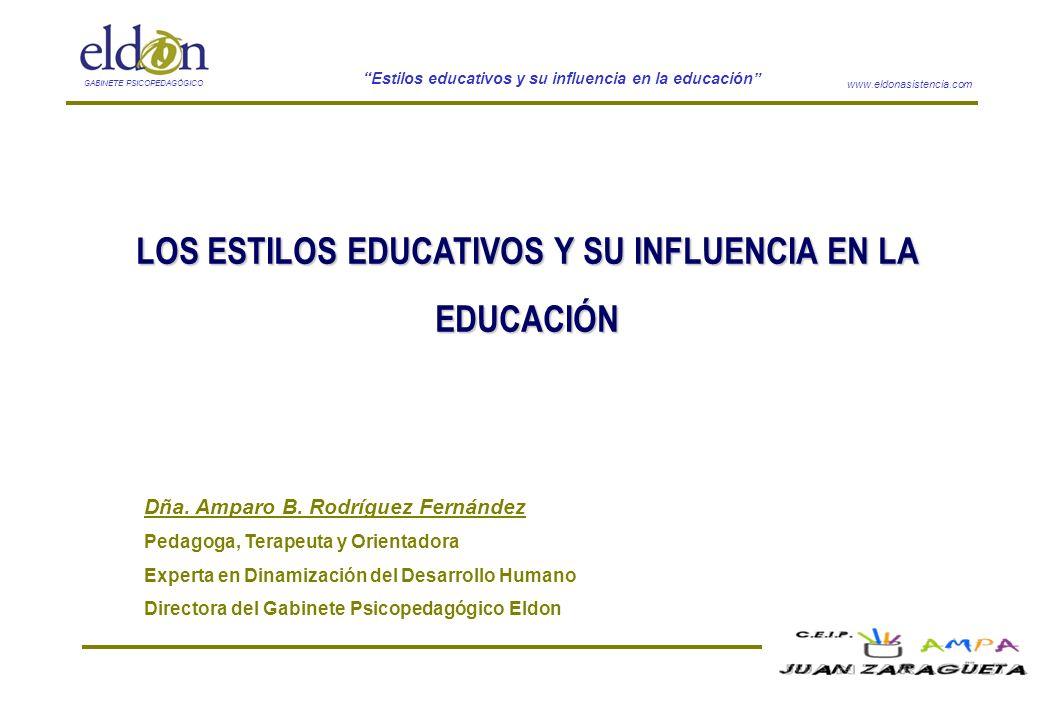 LOS ESTILOS EDUCATIVOS Y SU INFLUENCIA EN LA EDUCACIÓN