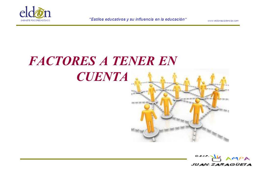 FACTORES A TENER EN CUENTA