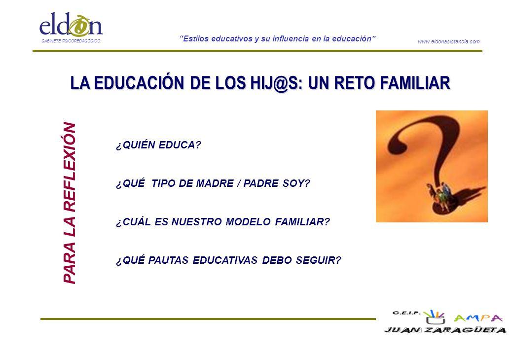 LA EDUCACIÓN DE LOS HIJ@S: UN RETO FAMILIAR