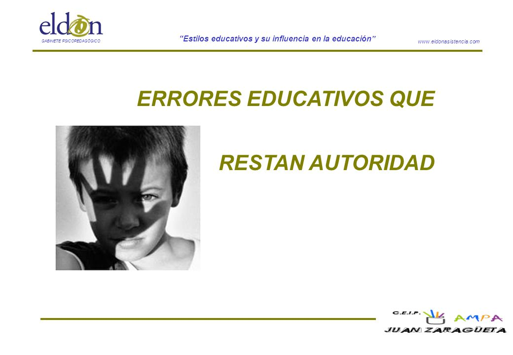 ERRORES EDUCATIVOS QUE RESTAN AUTORIDAD