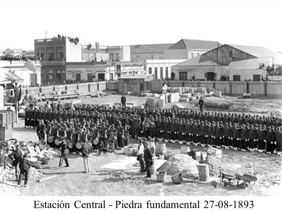 Estación Central - Piedra fundamental 27-08-1893