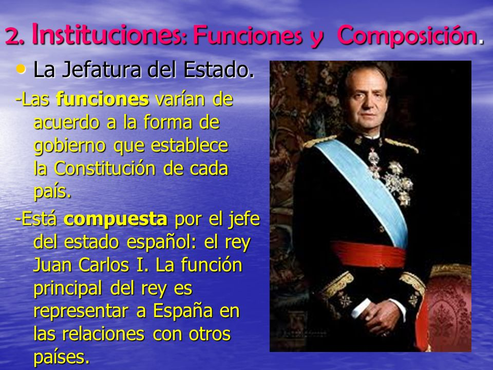 2. Instituciones: Funciones y Composición.