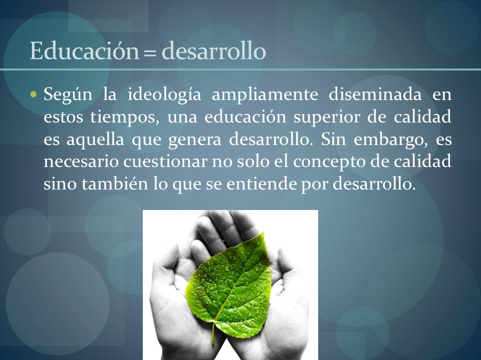 Educación = desarrollo