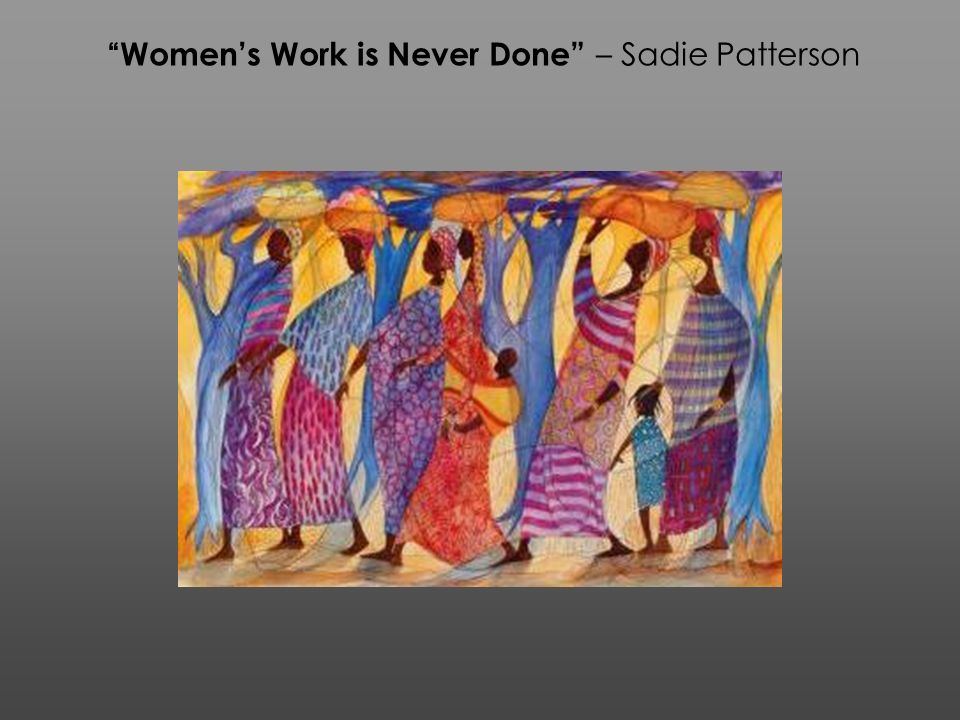 Women's Work is Never Done – Sadie Patterson