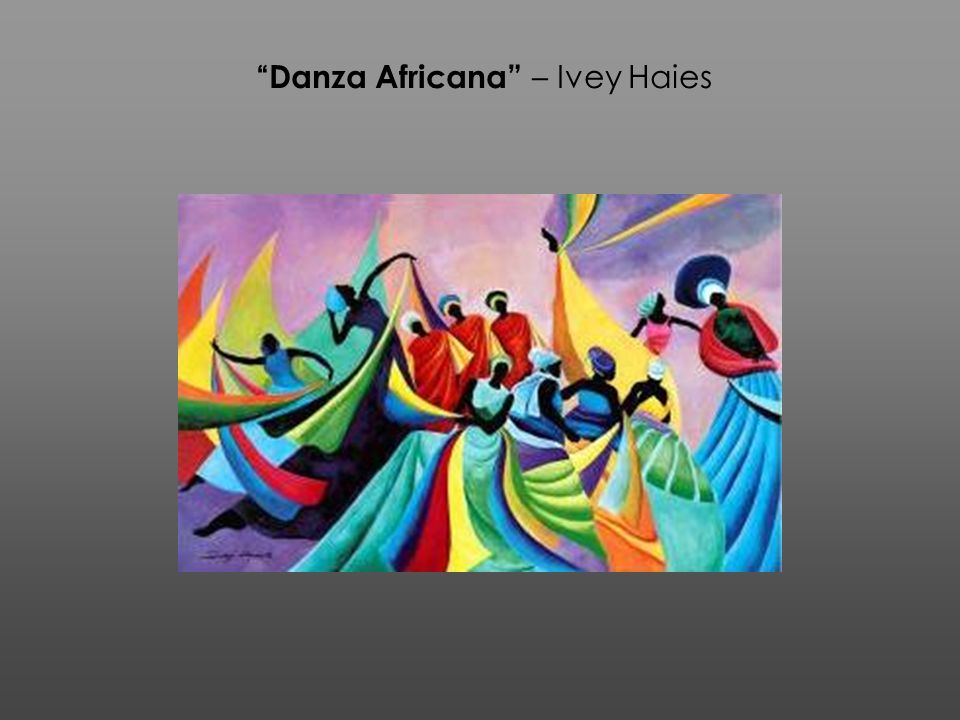 Danza Africana – Ivey Haies