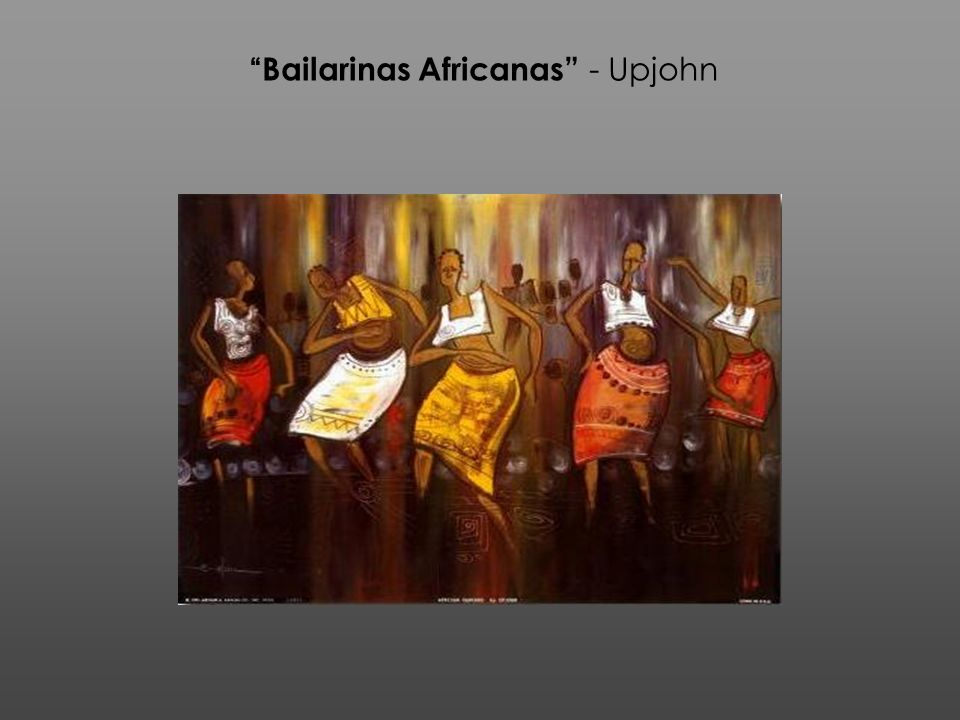 Bailarinas Africanas - Upjohn