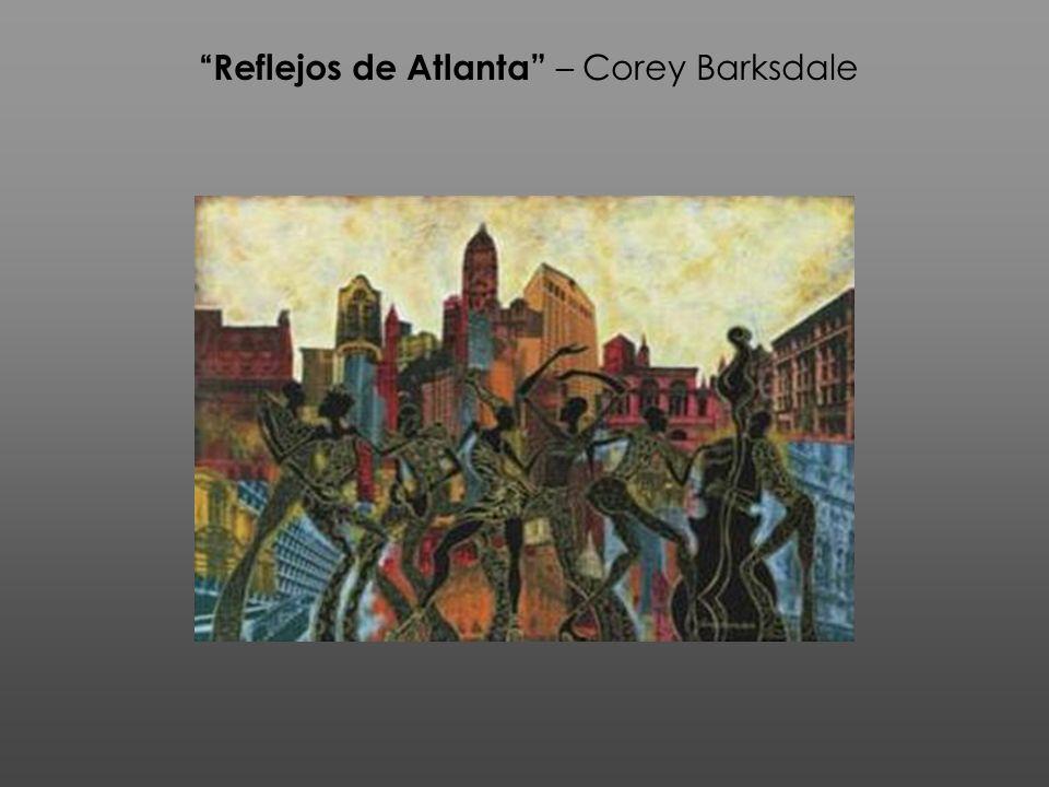 Reflejos de Atlanta – Corey Barksdale