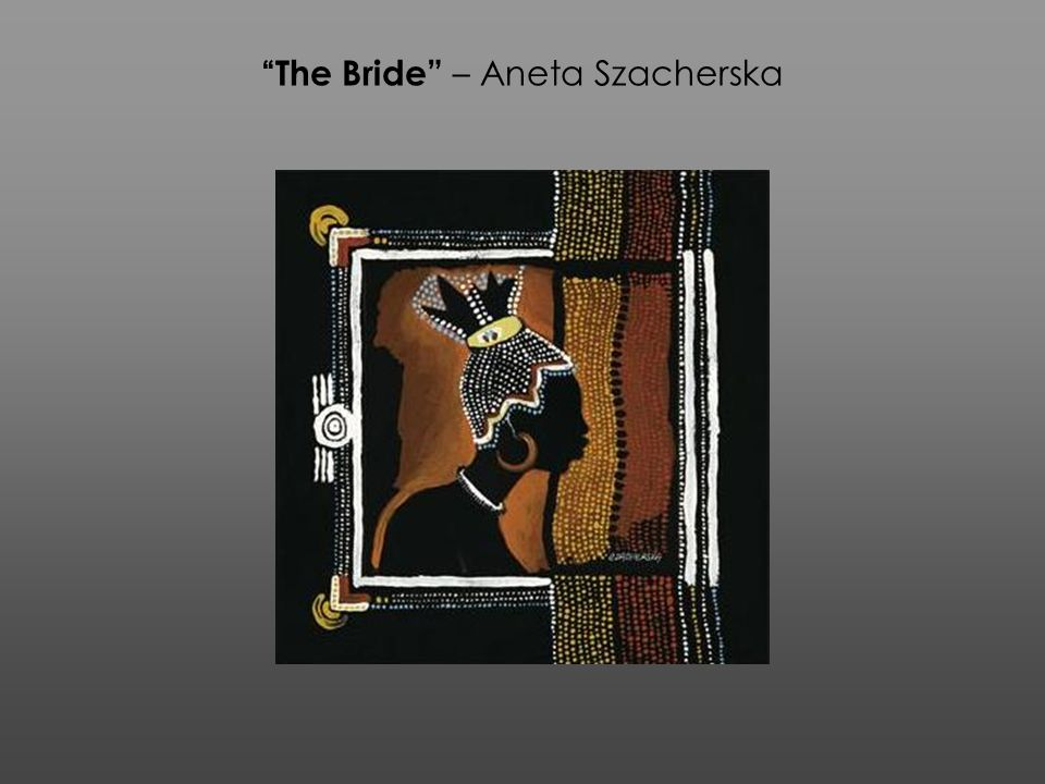 The Bride – Aneta Szacherska