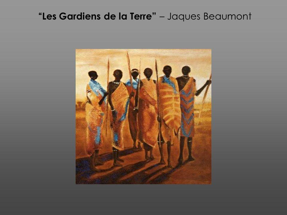 Les Gardiens de la Terre – Jaques Beaumont