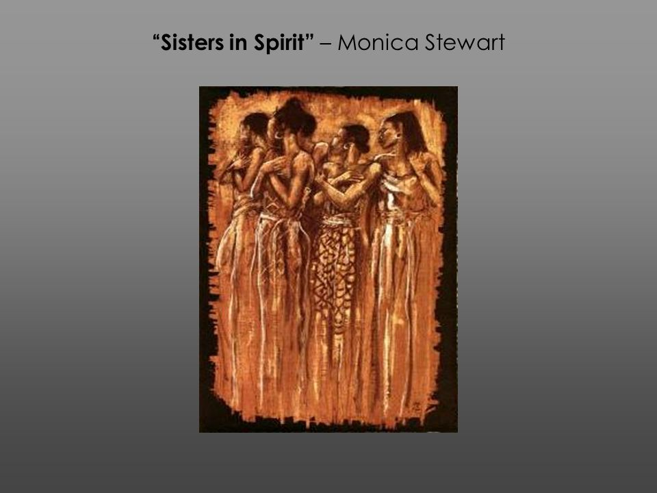 Sisters in Spirit – Monica Stewart